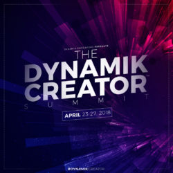 The Dynamik Creator Summit™